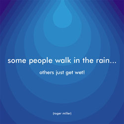 Quotes That Inspire Walk In The Rain